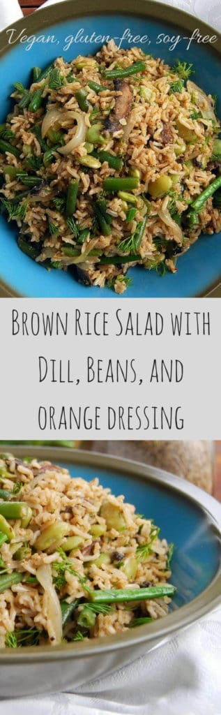 Brown Rice Salad with Dill, Beans and Orange Dressing #vegan #salad #brownrice #recipe #glutenfree #soyfree HolyCowVegan.net