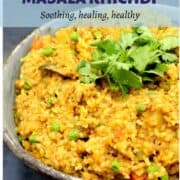 "Masala khichdi image with text inlay that says ""masala khichdi, vegan, gf, soy-free, nut free, soothing, healing, healthy"""