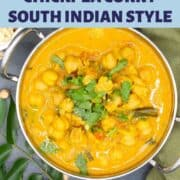 Photo of chickpea curry in karahi bowl with brown rice and chickpeas and curry leaves and inlay text that says chickpea curry south indian style, vegan, gluten-free, easy