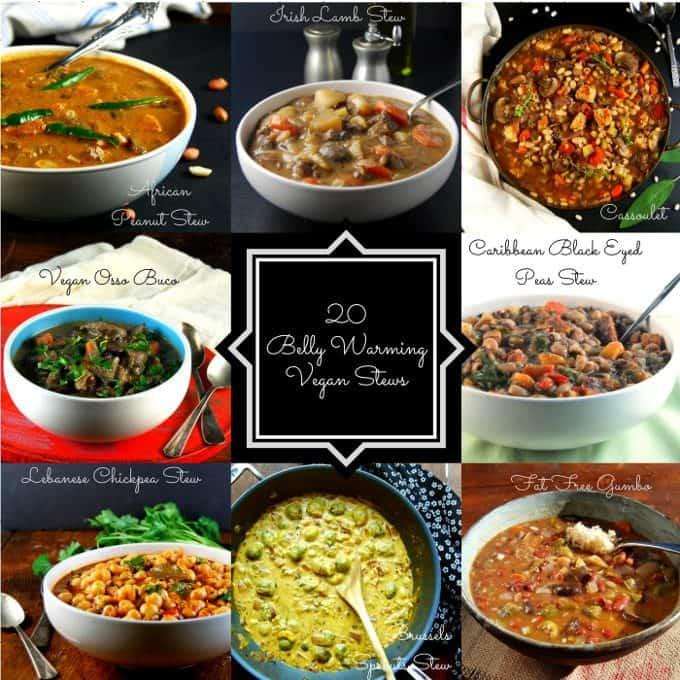 20 vegan stews, including vegan versions of lamb stew, gumbo, black eyed peas stew, cassoulet, Cuban black bean stew and more.