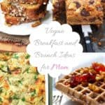 Vegan breakfast and brunch ideas for Mother's Day