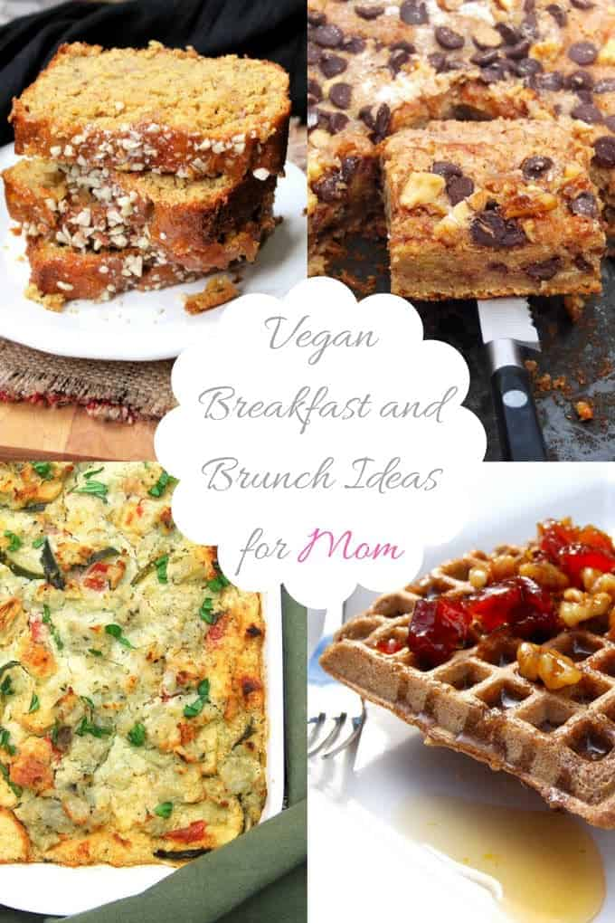 Vegan breakfast brunch recipes for Mother's Day