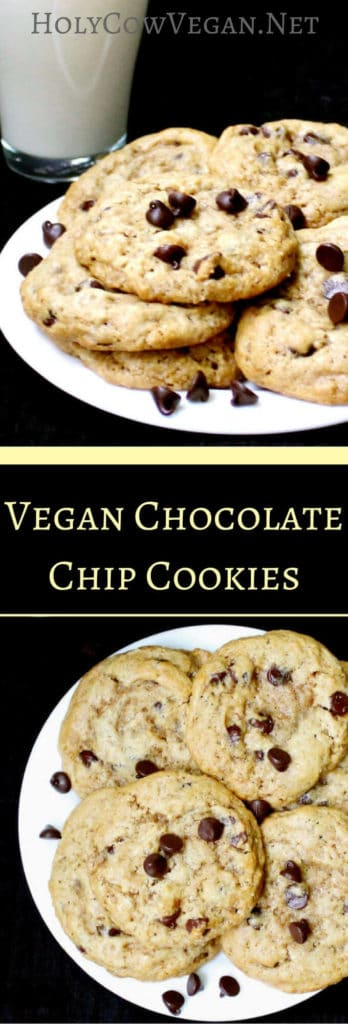 Vegan Chocolate Chip Cookies - HolyCowVegan.net