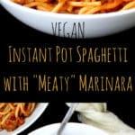 Instant Pot Vegan Spaghetti with Meaty Marinara, one pot, 15 minutes - holycowvegan.net