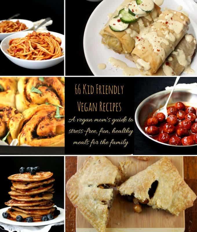 kid friendly vegan recipes