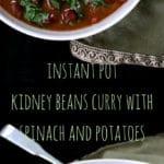 Instant Pot Kidney Beans Curry, Rajma - HolyCowVegan.net