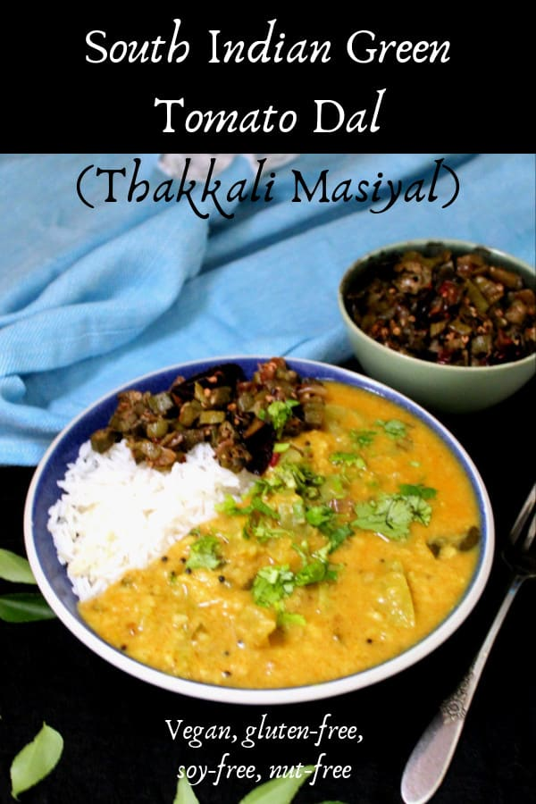 South Indian Green Tomato Dal or Thakkali Masiyal