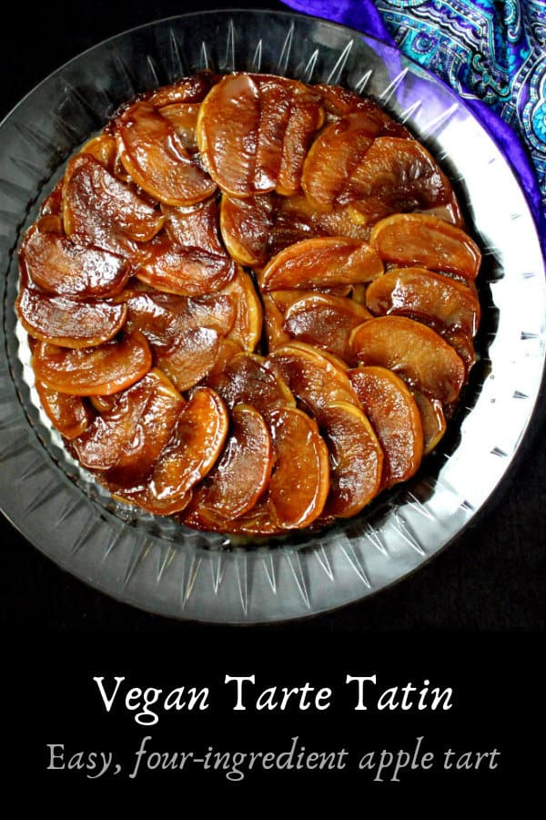 A vegan tarte tatin is an upside-down French apple tart