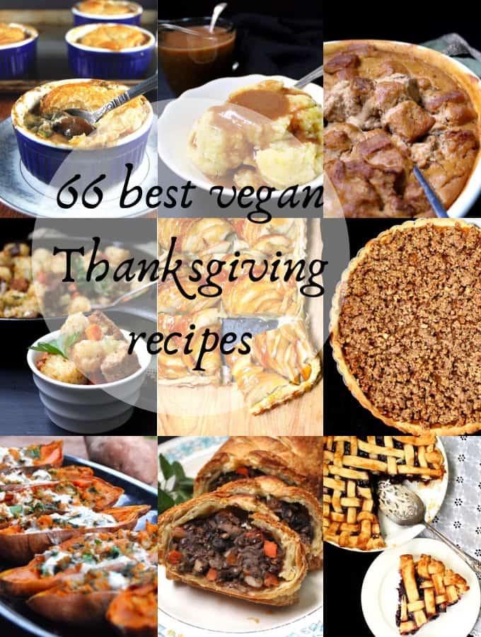 66 best vegan Thanksgiving recipes