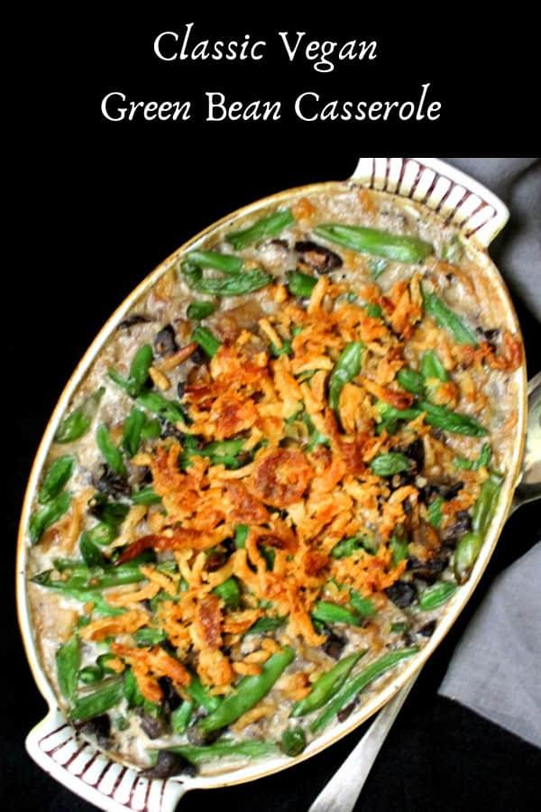 Classic Vegan Green Bean Casserole for Thanksgiving