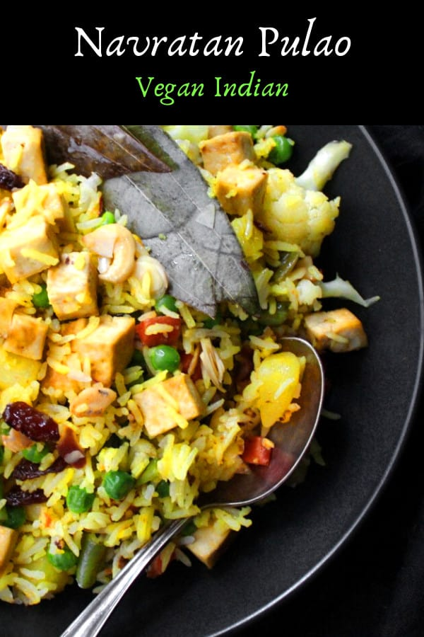 Navratan Pulao, a recipe for how to make this Indian vegan and vegetarian dish without ghee, milk and paneer