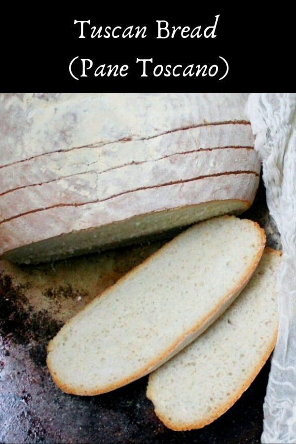 Tuscan Bread, or Pane Toscano