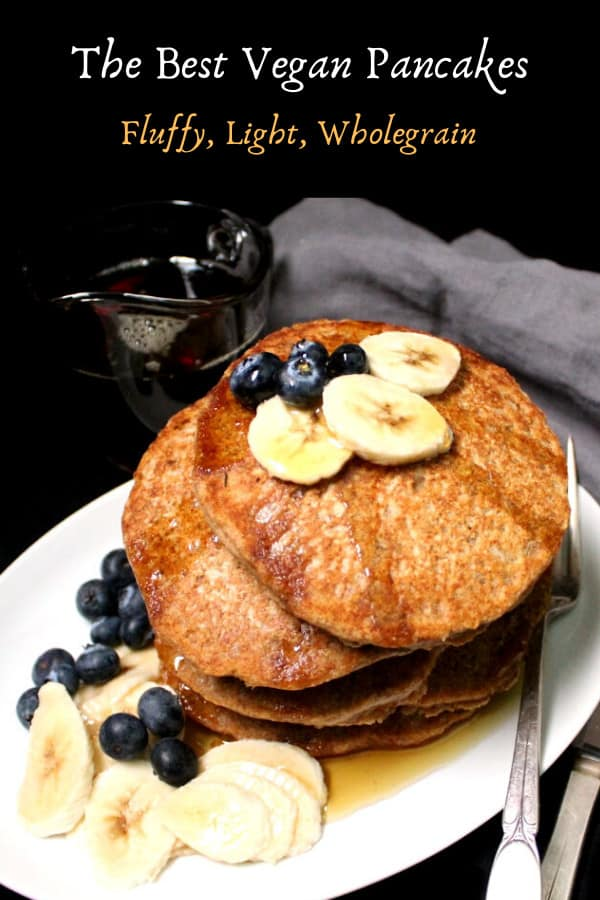 There's no better breakfast than a stack of fluffy, light vegan pancakes with whole wheat, served with maple syrup and a side of fruit.