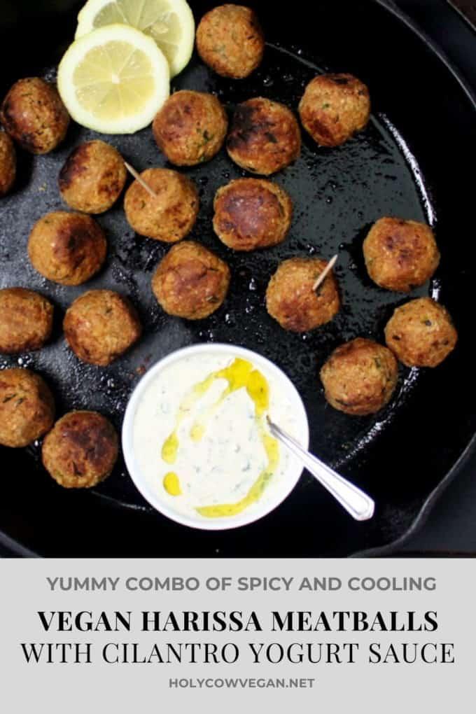 Vegan Harissa Meatballs with Cilantro Yogurt Sauce