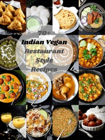 A collection of 70-plus Indian vegan restaurant recipes that are easy and tasty