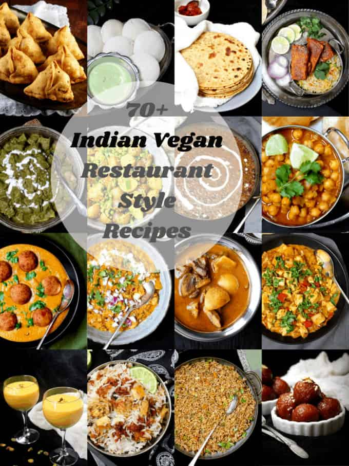 Indian vegan restaurant style recipes