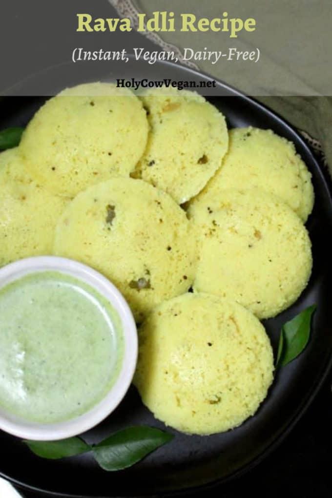Rava Idli recipe, instant, vegan, healthy south Indian recipe