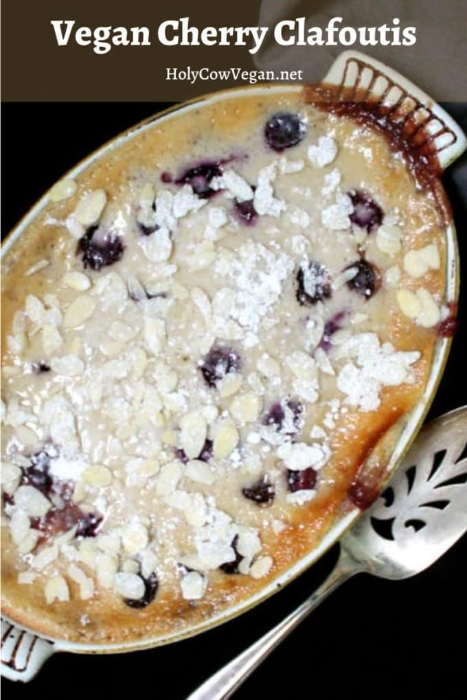 An easy vegan clafoutis (kla-foo-tee), a cross between a baked custard and cake, made with fresh or frozen cherries.