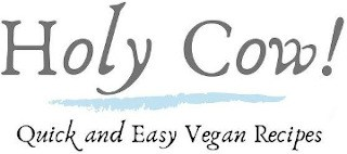 Holy Cow! Vegan Recipes