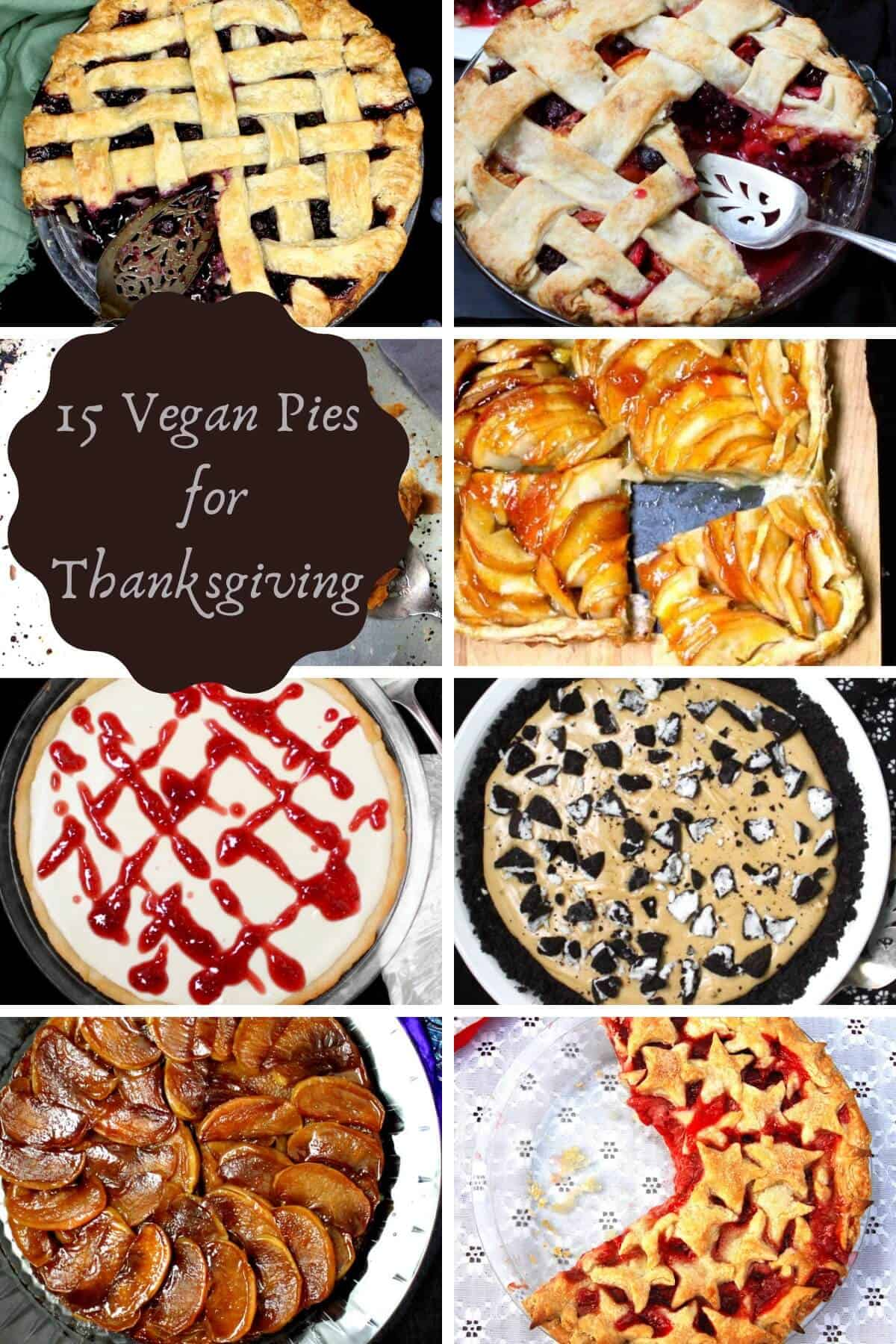 Photos of eight vegan pies for Thanksgiving