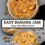 "Image showing jars of banana jam with inlay text ""Easy Banana Jam, vegan, naturally sweetened"""