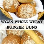 """Images of vegan whole wheat burger buns with text inlay that says """"vegan whole wheat burger buns"""""""