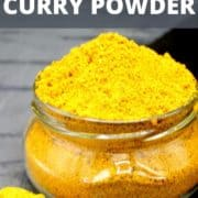 """Photo of curry powder in glass jar with text inlay that says """"how to make curry powder"""""""